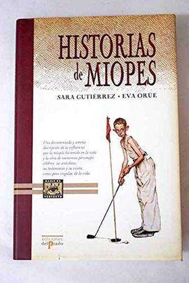 HISTORIAS DE MIOPES