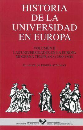 HISTORIA DE LA UNIVERSIDAD EN EUROPA. VOL. 2. LAS UNIVERSIDADES EN LA EUROPA MOD