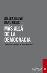 MÁS ALLÁ DE LA DEMOCRACIA