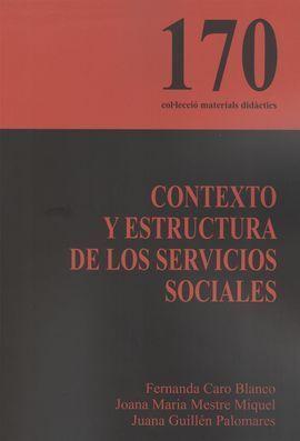 CONTEXTO Y ESTRUCTURA DE LOS SERVICIOS SOCIALES