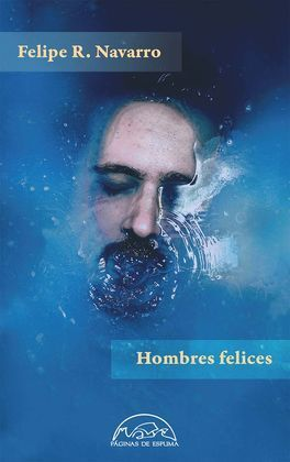 HOMBRES FELICES
