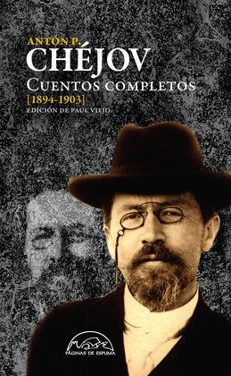 CUENTOS COMPLETOS CHÉJOV 1894-1903  (VOL. IV)