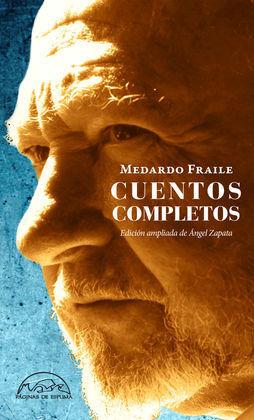 CUENTOS COMPLETOS. MEDARDO FRAILE