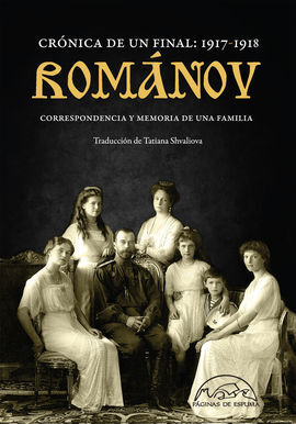 ROMANOV: CRONICA DE UN FINAL 1917-1918
