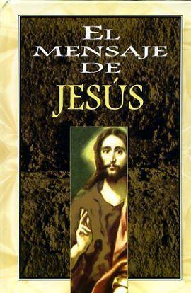 MENSAJE DE JESUS, EL