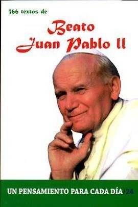366 TEXTOS DE JUAN PABLO II/24 PENSAMIENTO PARA CADA DIA