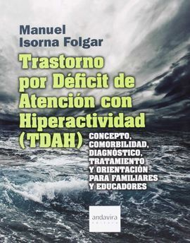 TRASTORNO POR DEFICIT DE ATENCION CON HIPERACTIVIDAD ( TDAH)