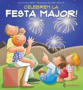CELEBREM LA FESTA MAJOR!