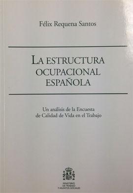 LA ESTRUCTURA OCUPACIONAL ESPAÑOLA.