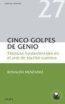 CINCO GOLPES DE GENIO