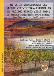 RETOS INTERNACIONALES DEL SECTOR VITIVINÍCOLA ESPAÑOL EN EL PRÓXIMO BIENIO, 2012