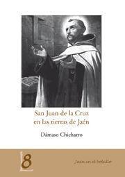 SAN JUAN DE LA CRUZ EN LAS TIERRAS DE JAÉN