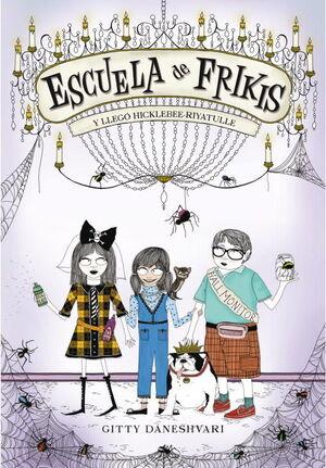 ESCUELA DE FRIKIS. Y LLEGÓ HICLEBEE-RIYATULLE