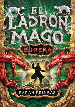 EL LADRÓN MAGO. ¡EUREKA!, II