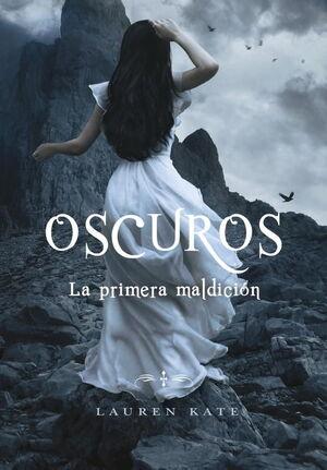 OSCUROS IV. LA PRIMERA MALDICION