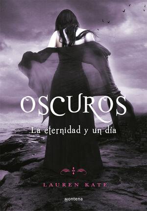 OSCUROS V. LA ETERNIDAD Y UN DIA