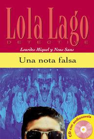 UNA NOTA FALSA. SERIE LOLA LAGO. LIBRO + CD