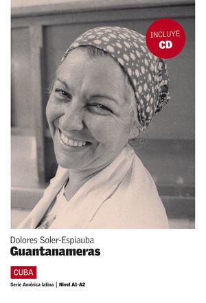 GUANTANAMERAS. LIBRO + CD