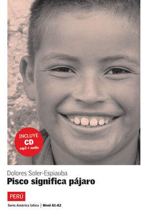 PISCO SIGNIFICA PÁJARO (NIVEL 2) + CD  PRIMAVERA 2