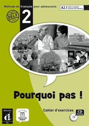 POURQUOI PAS! 2. LIBRO DE EJERCICIOS