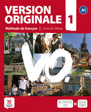 VERSION ORIGINALE A1 MÉTHODE DE FRANÇAIS POUR GRANDS ADOLESCENTS ET ADULTES, A1