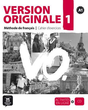 VERSION ORIGINALE, MÉTHODE DE FRANÇAIS POUR GRANDS ADOLESCENTS ET ADULTES, A1. C