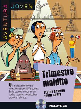 TRIMESTRE MALDITO. SERIE AVENTURA JOVEN. LIBRO + CD