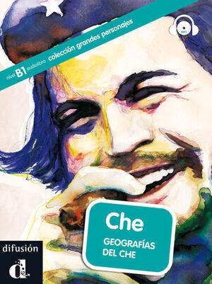CHE. GEOGRAFÍAS DEL CHE + CD. NIVEL B1