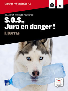 COLLECTION INTRIGUES POLICIÈRES. S.O.S., JURA EN DANGER ! + CD