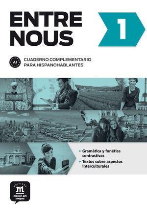 ENTRE NOUS 1 CUADERNO COMPLEMENTARIO PARA HISPANOHABLANTES A1