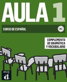 AULA 1 NUEVA EDICION COMPLEMENTO DE GRAMATICA Y VOCABULARIO