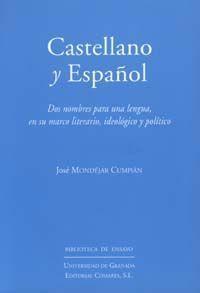 CASTELLANO Y ESPAÑOL