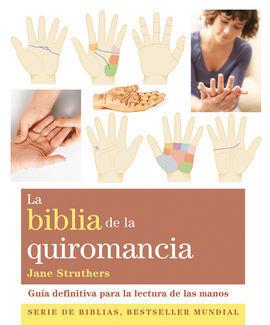 LA BIBLIA DE LA QUIROMANCIA
