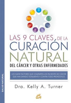 LAS 9 CLAVES DE LA CURACION NATURAL DEL CANCER Y OTRAS ENFERMEDAD