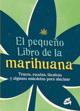 EL PEQUEÑO LIBRO DE LA MARIHUANA