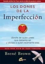 LOS DONES DE LA IMPERFECCION