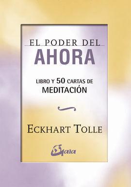 EL PODER DEL AHORA: 50 CARTAS DE MEDITACION