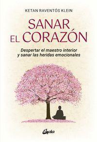 SANAR EL CORAZÓN
