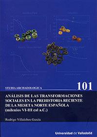 ANÁLISIS DE LAS TRANSFORMACIONES SOCIALES EN LA PREHISTORIA RECIENTE DE LA MESET