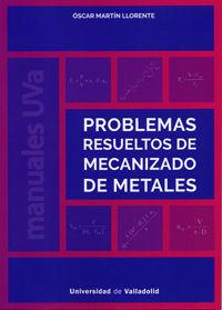PROBLEMAS RESUELTOS DE MECANIZADO DE METALES