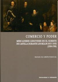 COMERCIO Y PODER. MERCADERES GENOVESES EN EL SURESTE DE CASTILLA