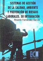 SISTEMAS DE GESTIÓN DE LA CALIDAD, AMBIENTE Y PREVENCIÓN DE RIESGOS LABORALES