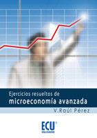EJERCICIOS RESUELTOS DE MICROECONOMíA AVANZADA
