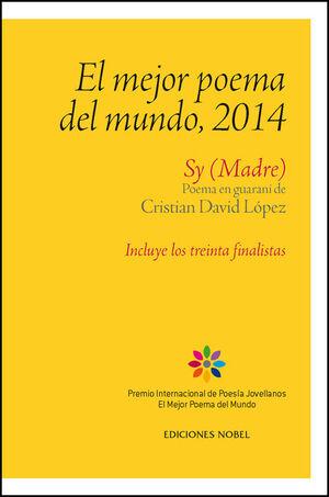 MEJOR POEMA DEL MUNDO 2014, EL