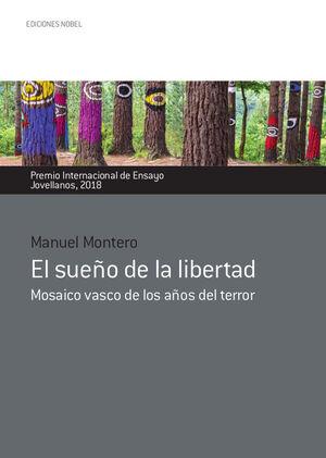 EL SUEÑO DE LA LIBERTAD