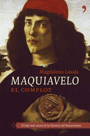 MAQUIAVELO. EL COMPLOT