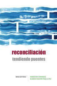 RECONCILIACIÓN. TENDIENDO PUENTES