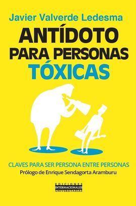 ANTIDOTO PARA PERSONAS TOXICAS