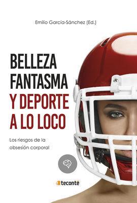 BELLEZA FANTASMA Y DEPORTE A LO LOCO