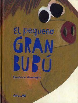EL PEQUEÑO GRAN BUBU